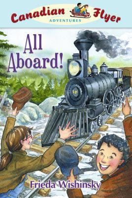 All Aboard! by Frieda Wishinsky