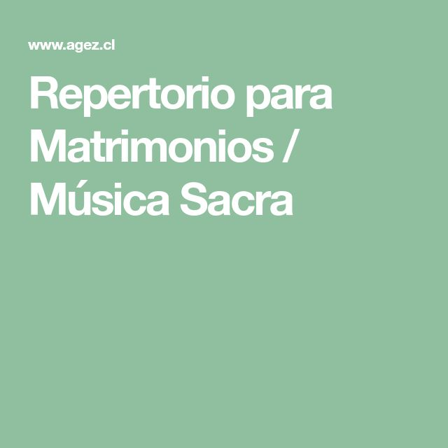 Repertorio para Matrimonios / Música Sacra