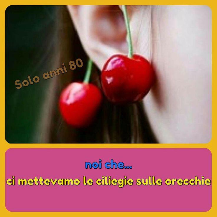 Le ciliegie sulle orecchie...