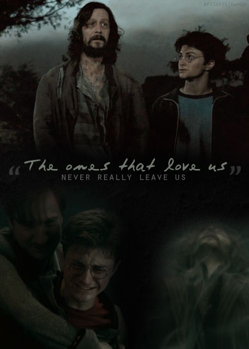 Sirius and Harry: The ones that love us never really leave us.