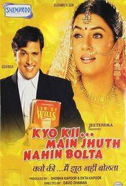 Kyunki Main Jhooth Nahi Bolta Full Movie Free Download. Inspired from the movie Liar Liar, this movie is about a lawyer (Govinda) who lies his way through marriage and career. His wife (Sushmita Sen) falls in love with him because of his ...