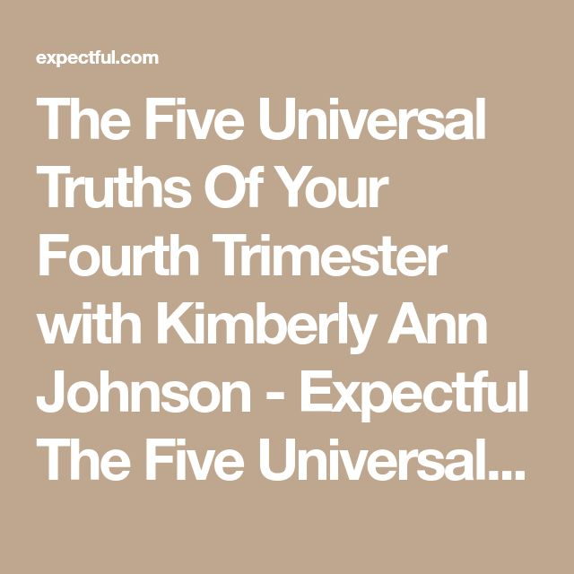 The Five Universal Truths Of Your Fourth Trimester with Kimberly Ann Johnson - Expectful The Five Universal Truths Of Your Fourth Trimester with Kimberly Ann Johnson - Expectful