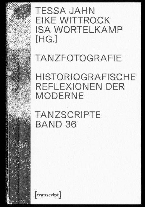 Tanzfotografie – Historiografische Reflektionen der Moderne