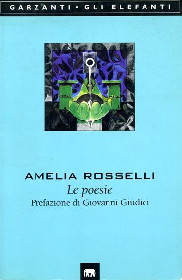 AMELIA ROSSELLI - POET - +