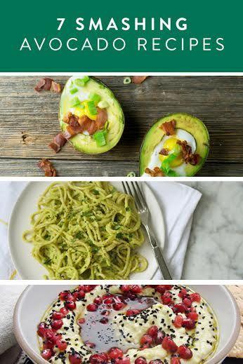 7 Smashing Avocado Recipes.