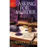 Asking For Murder (Advice Column Mysteries) (Paperback)By Roberta Isleib