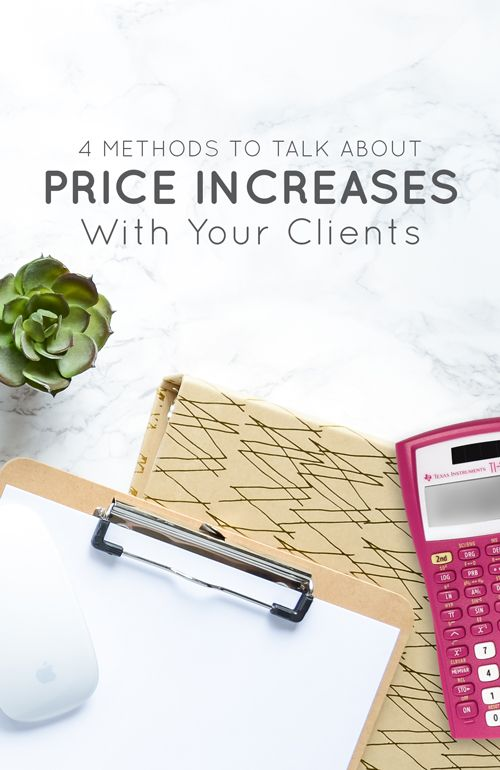 4 Methods to Talk About Price Increases With Your Clients  |  Think Creative