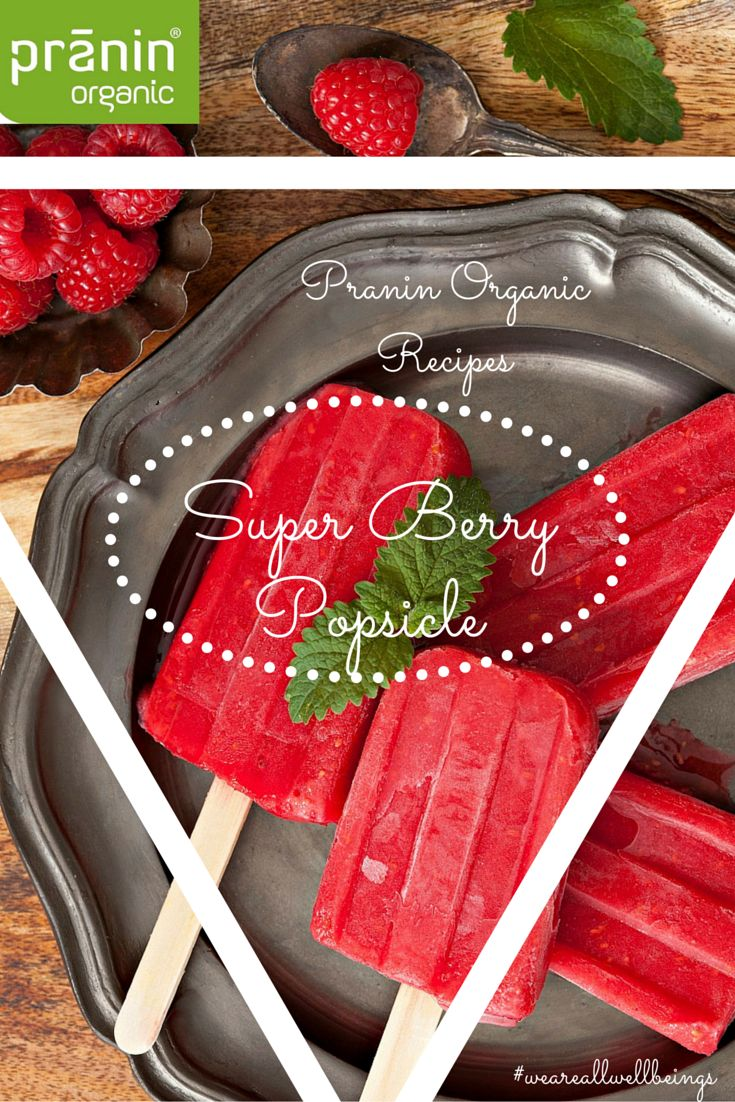 Berry pops made with coconut palm sugar- what a great way to beat the summer heat!  #vegan #dairyfree #healthy #eatclean #summerrecipes #organic #praninorganic #summer #popsicle #ice #treat #berry #treat #pranin #organic