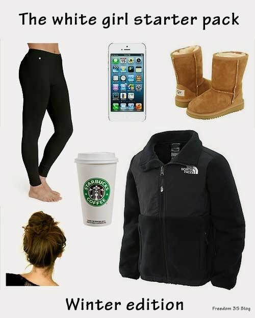 The white girl starter pack