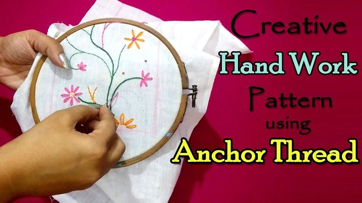 Creative Hand Work Pattern using Anchor Thread | Easy Hand Embroidery
