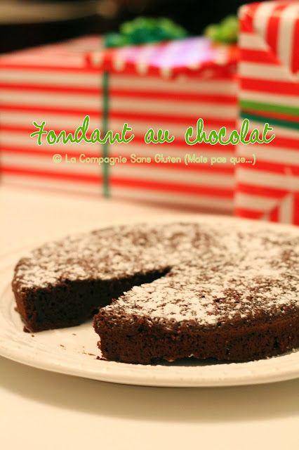 La-Compagnie-Sans-Gluten, un blog-sans-gluten-et-sans-lait !: Fondant au chocolat, sans gluten, sans lait, sans soja, sans fruits à coques et arachides.