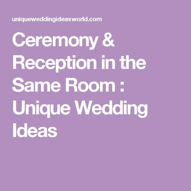 Ceremony & Reception In The Same Room : Unique Wedding