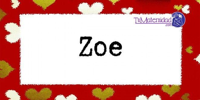 Conoce el significado del nombre Zoe #NombresDeBebes #NombresParaBebes #nombresdebebe - http://www.tumaternidad.com/nombres-de-nina/zoe-2/