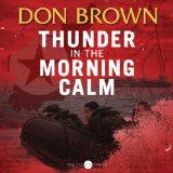 Thunder in the Morning Calm: Pacific Rim Series, Book 1 (Audible Audio Edition)By Don Brown