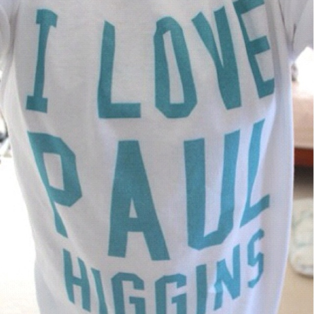 Where Has This Shirt Been My Whole Life? (: PAUL!