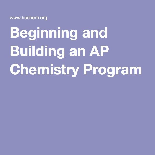 Beginning and Building an AP Chemistry Program