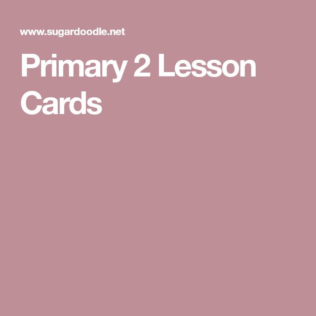Primary 2 Lesson Cards