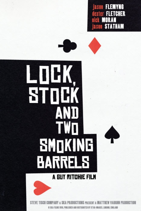 Lock, Stock And Two Smoking Barrels - One of my all time favourites!