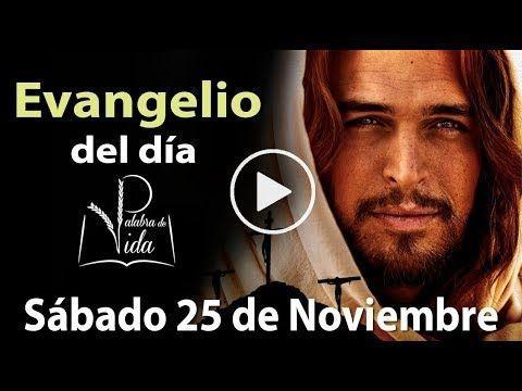 Armonia Espiritual: EVANGELIO DE HOY 25 de Noviembre  2017 l Palabra d...