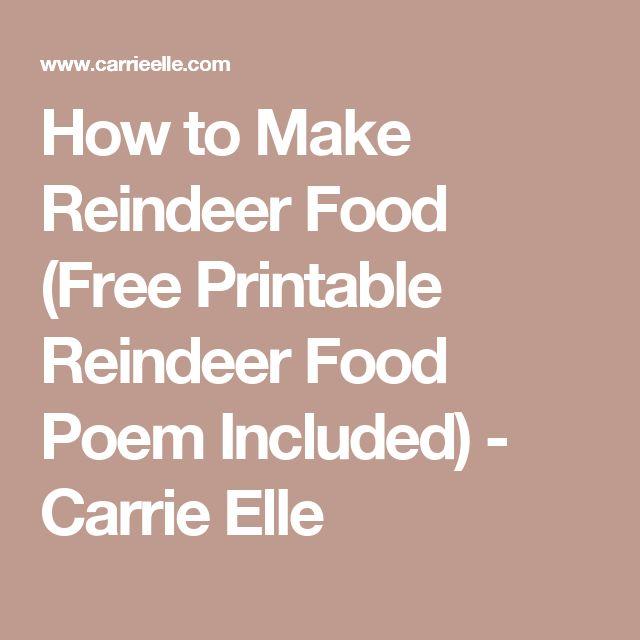 How to Make Reindeer Food (Free Printable Reindeer Food Poem Included) - Carrie Elle