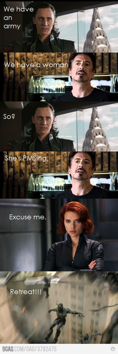 Avengers pms humor. Good thing I love me some Loki & Iron Man!
