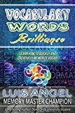 Vocabulary Words Brilliance: Learn How to Quickly and Creatively Memorize English Dictionary Vocab Words for SAT ACT & GRE Test Prep (Better Memory Now) by Luis Angel Echeverria (Author) Diana Ortiz (Author) #Kindle US #NewRelease #Medical #eBook #ad