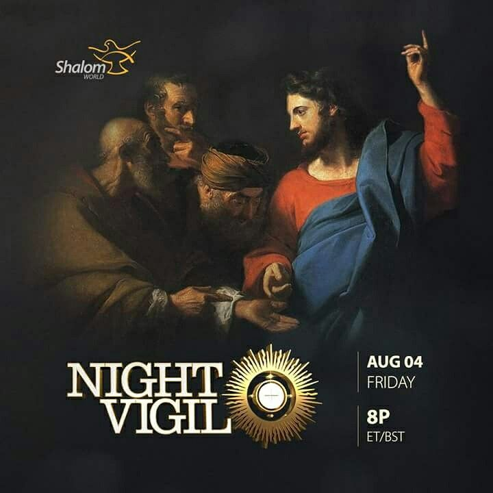 Don't miss our first Friday Night Vigil, August 4th at 8P ET/BST! Phone in your prayer requests to (215) 366-3031 or email us at prayer@shalomworld.org!  Watch SHALOM WORLD on Apple TV, Roku, Amazon Fire TV, Kindle Fire HD, on your iPhone, iPad, Android Phone, and online at www.ShalomWorldTV.org/live  #ShalomWorldTV #NightVigil #Faith #Healing #Eucharisticadoration #PraiseandWorship #CatholicChurch #Preaching #ExperienceANightOfMiracles