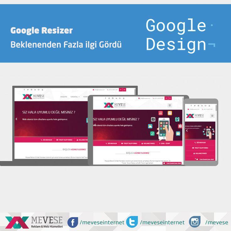 Responsive Siteleriniz için vazgeçilmez bir araç Google Resizer detaylar : http://goo.gl/oe9m06  #google #googleresizer #googledesign #responsive #responsivedesign #webdesign #web #website