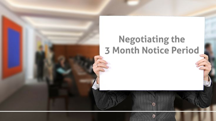 How can you negotiate the 3 month notice period? Blog Post by KDR Recruitment