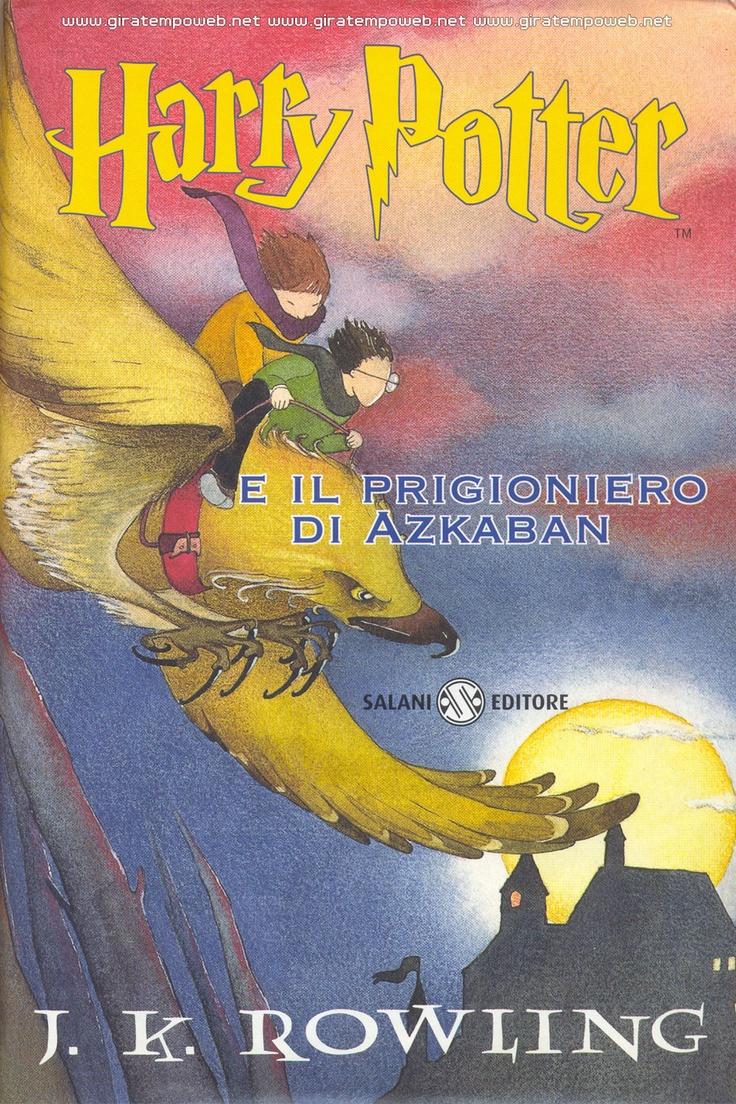 J. K. Rowling - Harry Potter and the prisoner of Azkaban  J. K. Rowling - Harry Potter e il prigioniero di Azkaban