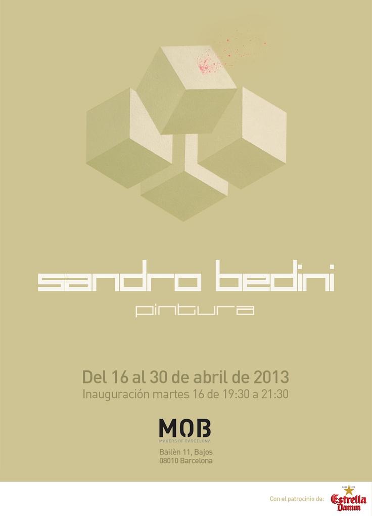 Exposición pintura Sandro Bedini de 16 al 30 de abril 2013. Inauguración martes 16 de abril, 19:30h @ MOB, Bailén 11, Barcelona.