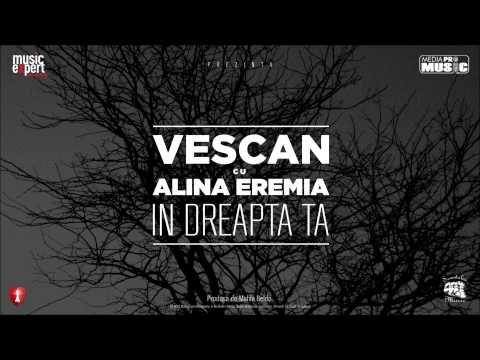 ▶ Vescan cu Alina Eremia - In Dreapta Ta (Official Single) - YouTube
