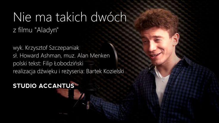 Krzysztof Szczepaniak - Nie ma takich dwóch (Friend Like Me) (Studio Accantus)