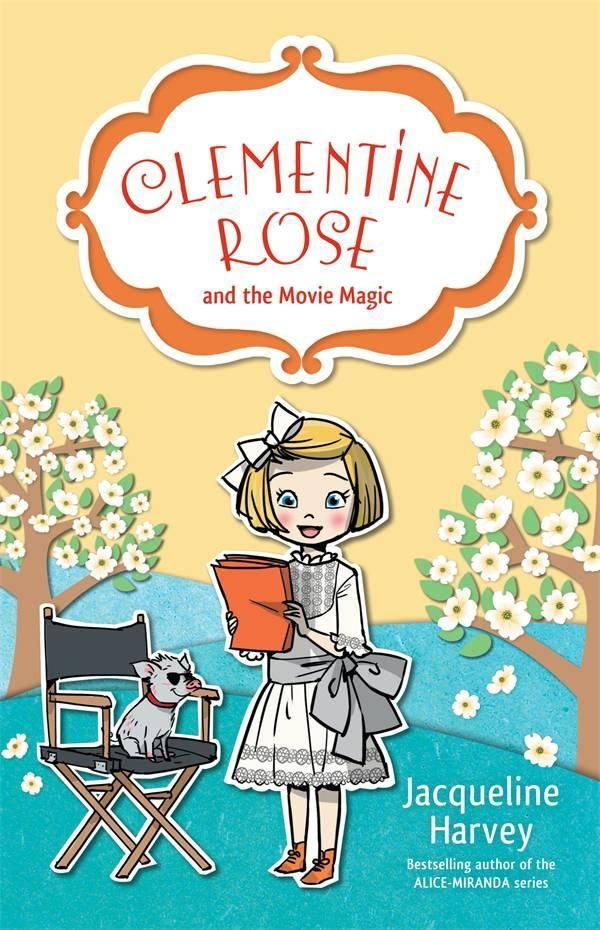 Clementine Rose and the Movie Magic- It's lights, camera, action at Penberthy House!