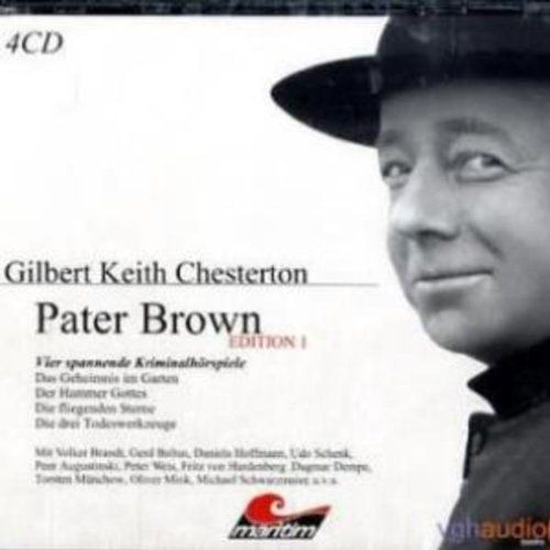 Vier Kriminalgeschichten - Pater Brown (Edition 1) | [Gilbert Keith Chesterton] | audible | Einfach schön!