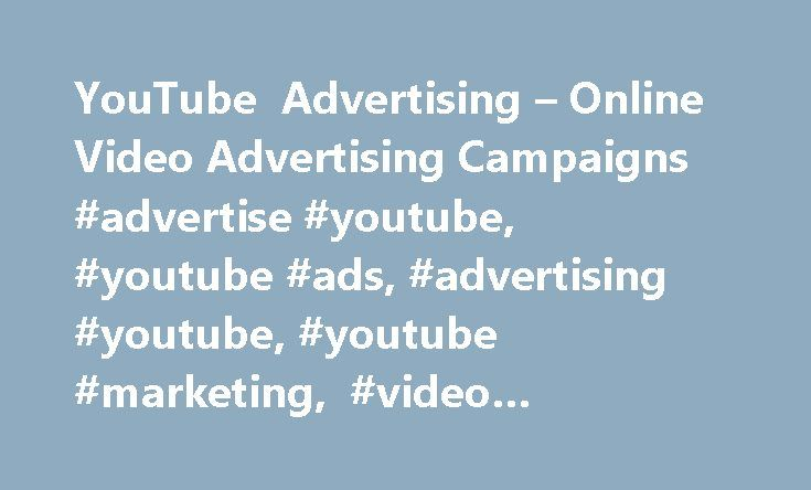 YouTube Advertising – Online Video Advertising Campaigns #advertise #youtube, #youtube #ads, #advertising #youtube, #youtube #marketing, #video #advertising http://gambia.nef2.com/youtube-advertising-online-video-advertising-campaigns-advertise-youtube-youtube-ads-advertising-youtube-youtube-marketing-video-advertising/  Got a question? Start advertising on YouTube Get free credit when you spend on video ads Terms and conditions for this offer: Promotional codes have no monetary value and…