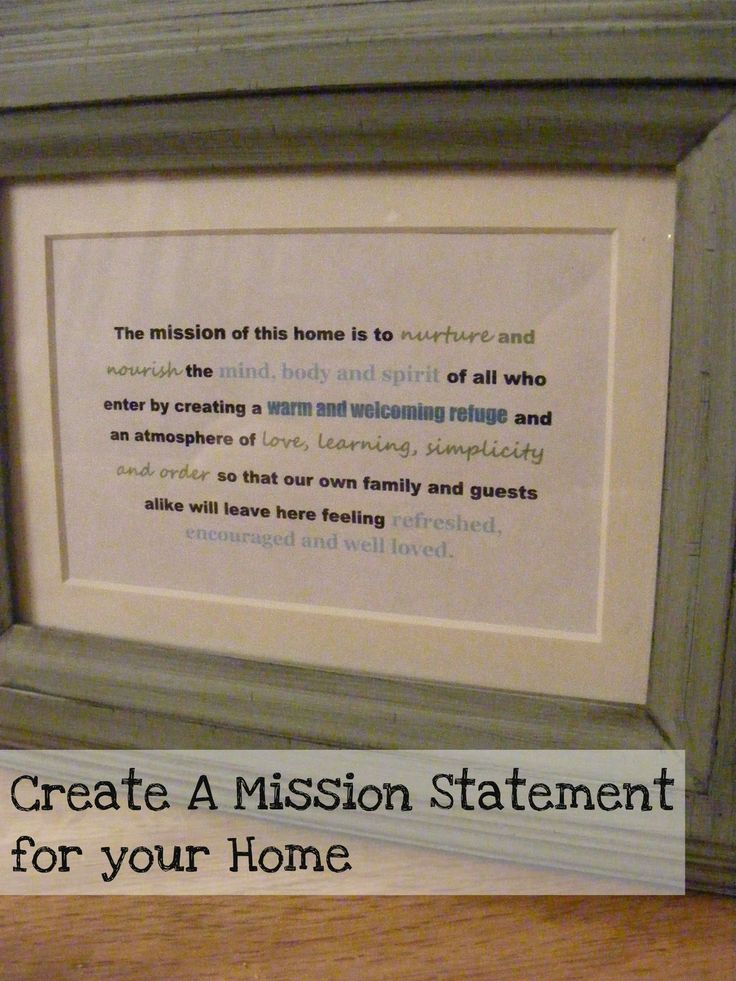 The Complete Guide to Imperfect Homemaking: Creating a Mission Statement for your Home: For The Home, Guide To, Mission Statements, Cute Ideas, Imperfect Homemaking, Families, Great Ideas,  Plaques, Complete Guide