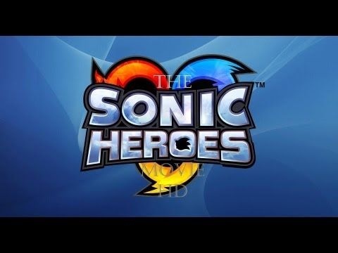 Sonic Heroes 2 - Trailer [Characters] **FANMADE** - YouTube