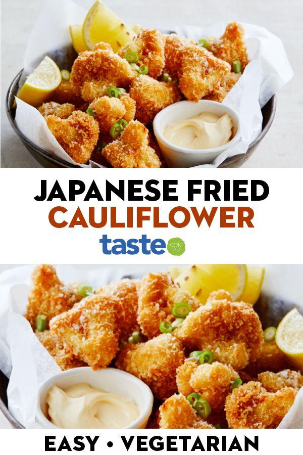 Japanese Fried Cauliflower Recipe Fried Cauliflower Vegetarian Recipes Vegetarian Snacks