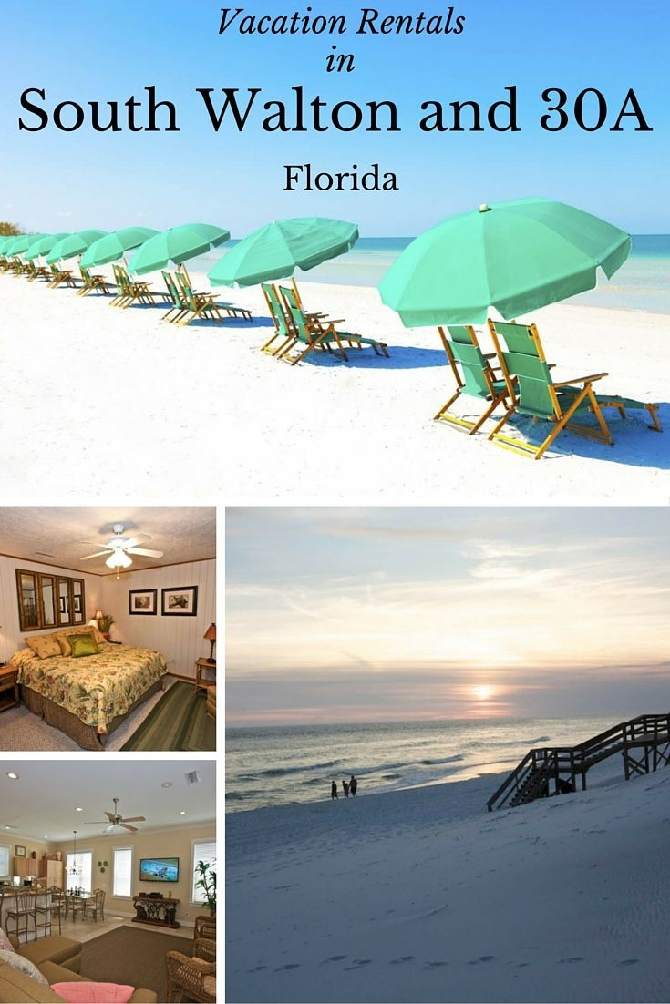 South Walton Beaches And 30a Vacation Rentals For Your Florida