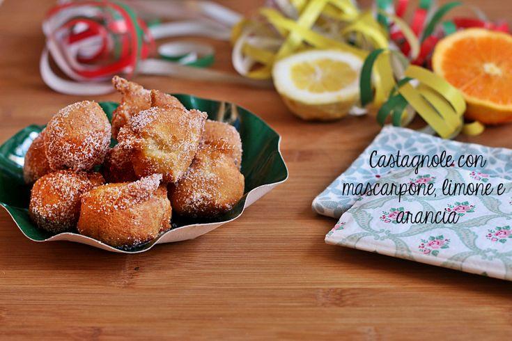 Le Castagnole soffici mascarpone limone e arancia sono dolci tipici di Carnevale profumati ed irresistibili che faranno subito festa!