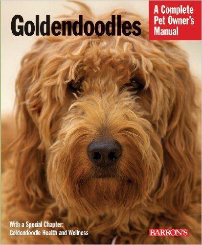 Goldendoodles (Complete Pet Owner's Manual): Edie MacKenzie: 0027011742903: Amazon.com: Books