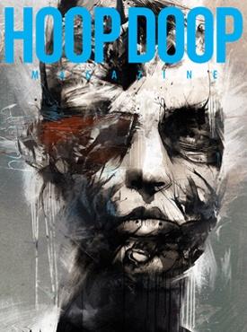 HOOP DOOP ISSUE NINE  http://www.hoopdoopmagazine.com/?page_id=894
