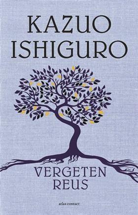 Libris-Boekhandel: Vergeten reus - Kazuo Ishiguro (Paperback, ISBN: 9789025444129)