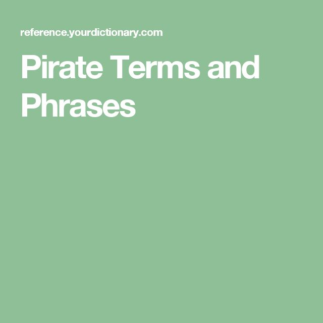 Pirate Terms and Phrases