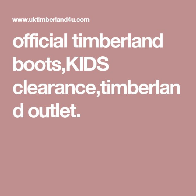 official timberland boots,KIDS clearance,timberland outlet.