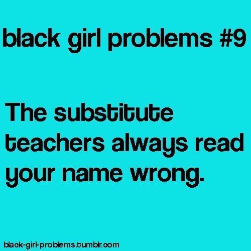 And the regular teachers sometimes, too!