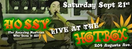 Saturday 09/21 - Ho Ssy LIVE at the @HOTBOXCAFE !!! @ Hot Box Puff Lounge, Toronto
