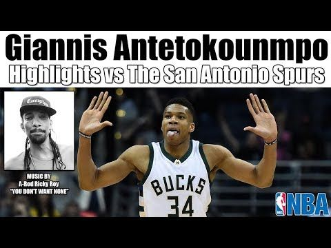 Giannis Antetokounmpo Highlights vs The San Antonio Spurs MUSIC BY A-Rod Ricky Roy