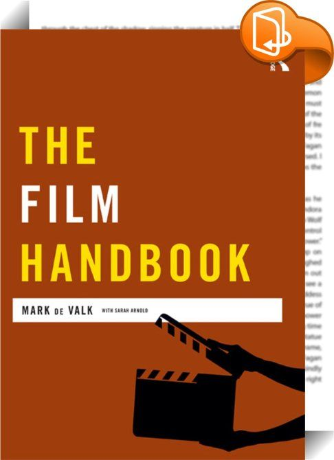 The Film Handbook    :  The Film Handbook examines the current state of filmmaking and how film language, technique and aesthetics are being utilised for today's 'digital film' productions. It reflects on how critical analysis' of film underpins practice and story, and how developing an autonomous 'vision' will best aid student creativity.  The Film Handbook offers practical guidance on a range of traditional and independent 'guerrilla' film production methods, from developing script i...
